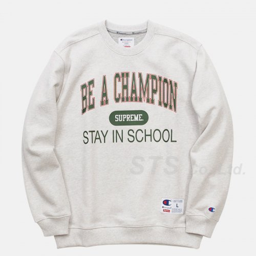 Supreme - Supreme/Champion Stay In School Crewneck