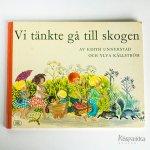 北欧絵本 私たちは森へ行こうと思った Vi tankte ga till skogen スウェーデン語