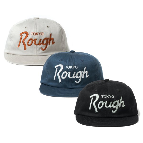 【ROUGH AND RUGGED 】DESIGN CAP-TOKYO ROUGH【キャップ】