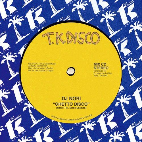 dj nori ghetto disco nori s t k disco session cd t k records