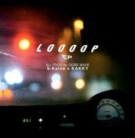 S-kaine × KAKKY / LooooP [CD]