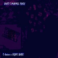 S-kaine × OGRE WAVE / DUST S PURPLE MUSK [CD]