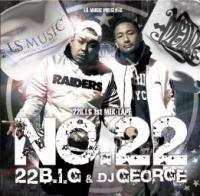 22B.I.G 1st MIX ALBUM  ''No.22''  MIXED BY DJ GEORGE<img class='new_mark_img2' src='//img.shop-pro.jp/img/new/icons15.gif' style='border:none;display:inline;margin:0px;padding:0px;width:auto;' />