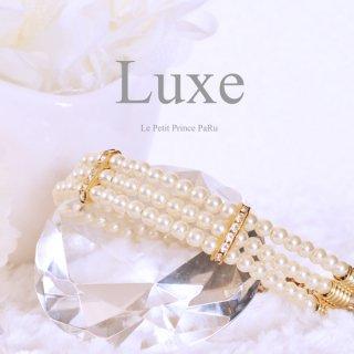 Luxe * リュクス