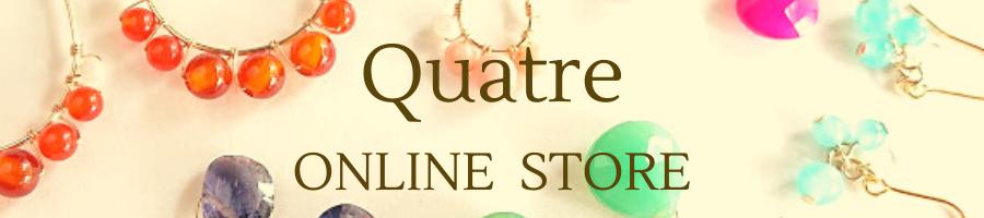 天然石ジュエリー&アクセサリーQuatre ONLINE STORE