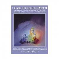 【Melody】Love is in the Earth: The Crystal and Mineral Encyclopedia/A.メロディ著