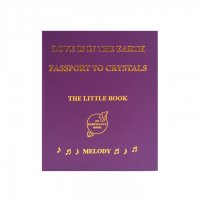 【Melody♪】Love is in the Earth: Passport to Crystals - The Little Book A.メロディ著