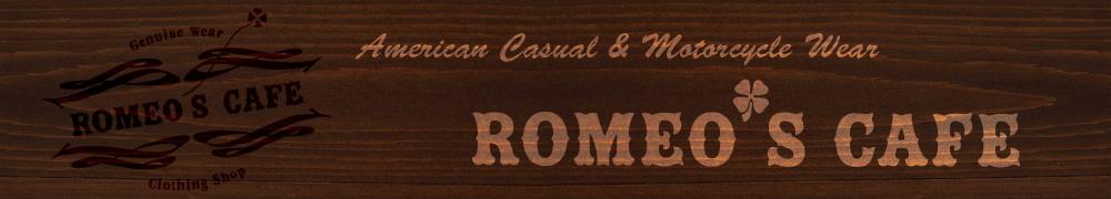バイカーズスタイル&アメカジファッション通販 ROMEO'S CAFE 深谷