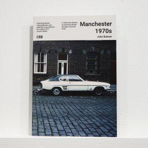 Manchester 1970s - John Bulmer