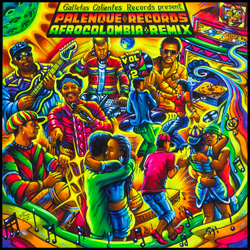 VARIOUS / GALLETAS CALIENTES RECORDS PRESENT PALENQUE RECORDS AFROCOLOMBIA REMIX VOL.2