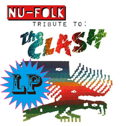 NU-FOLK REBEL ALLIANCE / TRIBUTE TO  : THE CLASH