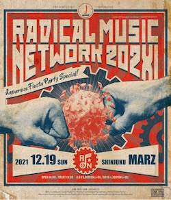 RADICAL MUSIC NETWORK 202X1 前売チケット@ 新宿 MARZ