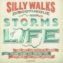 VARIOUS / SILLY WALKS DISCOTHEQUE STORM OF LIFE