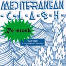 YACINE & THE ORIENTAL GROOVE / MEDITERRANEAN CLASH