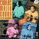 CARLOS MEJIA GODOY Y LOS DE PALACAGUINA / SUS TRES MEJORES ALBUMES EN DISCOS CBS
