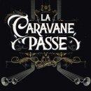 LA CARAVAN PASSE / CANIS CARMINA