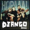 DJANGO 3000 / HOPAAA!