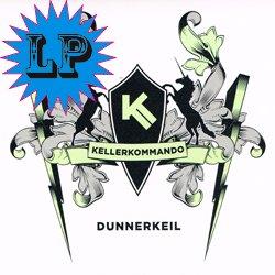 KELLERKOMMANDO / DUNNERKEIL