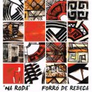 FORRO DE REBECA / NA RODA