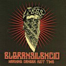 EL GRAN SILENCIO / WARNING DANGER RIOT TIME