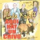 LUIS KALAFF / AQUI CON UN CHIVO