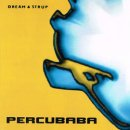 PERUCUBABA / DREAM & STRUP
