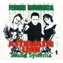 FERMIN MUGURUZA / ASTHMATIC LION SOUND SYSTEMA