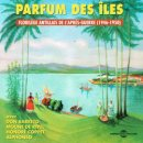 VARIOUS / PARFUM DES ILES 1946-1950