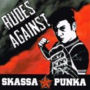 SKASSAPUNK / RUDES AGAINST