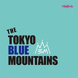 THE TOKYO BLUE MOUNTAINS / OH ROLLY