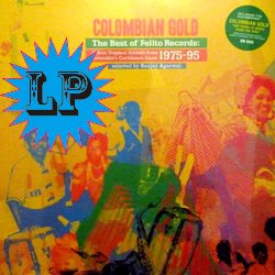 VARIOUS / COLOMBIAN GOLD : THE BEST OF FELITO RECORDS 1975-1995