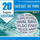 VARIOUS / 20 SUPER SUCESSOS SUCESSOS DO POVA VOL.2
