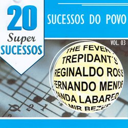 VARIOUS / 20 SUPER SUCESSOS SUCESSOS DO POVA VOL.3