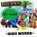 JEWISH MONKEYS / HIGH POWERS