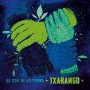 TXARANGO / EL COR DE LA TERRA