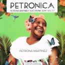 PETRONA MARTINEZ / PETRONICA PETRONA MARTINEZ ELECTRONIC SUITE VOL.1.7