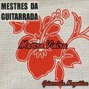 MESTRE VIEIRA / GUITARRADA MAGNETICA