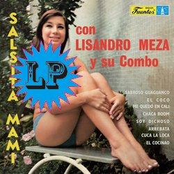 LISANDRO MEZA Y SU COMBO / SALSITA MAMI