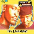 FRANK LA P & ENTHONY / iYA LLEGAMOS!