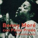 BENNY MORE CON PEREZ PRADO / EL GRAN ENCUENTRO