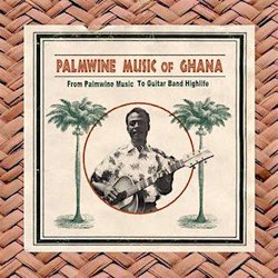 VARIOUS / PALMWINE MUSIC OF GHANA