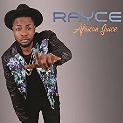 RAYCE / AFRICAN JUICE