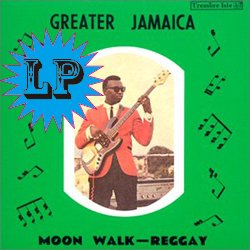 TOMMY MCCOOK / GREATER JAMAICA MOON WALK-REGGAY