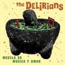 THE DELIRIANS / MEZCLA DE MUSICA Y AMOR