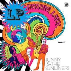 SUNNY & THE SUNLINERS / MISSING LINK