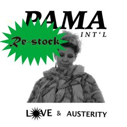 PAMA INTERNATIONAL / LOVE & AUSTERITY