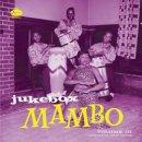 VARIOUS / JUKEBOX MAMBO VOLUME 3