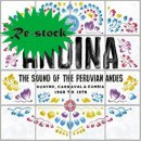 VARIOUS / ANDINA : THE SOUND OF PERUVIAN ANDES