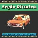 VARIOUS / SECAO RITMICA INSTRUMENTAL FUNK FROM 70'S BRASIL