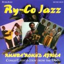RY-CO JAZZ / RUMBA'ROUND AFRICA CONGO LATIN ACTION FROM THE 1960S